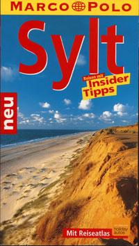 Sylt Insider Tipps (Marco Polo Reiseführer) Silke v. Bremen