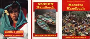 Madeira & Azoren Handbuch Azoren Handbuch Madeira Handbuch, Silke v. Bremen