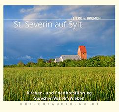 St. Severin auf Sylt, Silke v. Bremen, Wilhelm Wieben